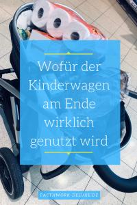 Die etwas andere Entscheidungshilfe beim Kinderwagenkauf
