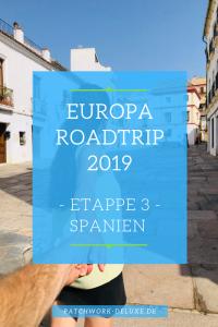 Europa Roadtrip 2019 Etappe 3 - Spanien