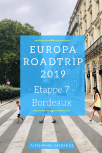 Europa Roadtrip 2019 - Bordeaux