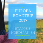 Europa Roadtrip 2019 - Nordspanien