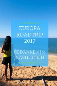 Europa Roadtrip 2019 - Abschlussgedanken