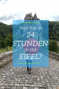 24 Stunden in der Eifel