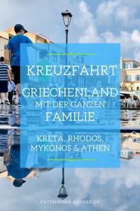 Kreuzfahrt - Griechenland mit der ganzen Familie