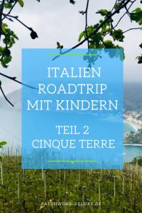 Italien Roadtrip mit Kindern - Teil 2 - Cinque Terre