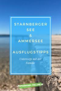 Familien Ausflugtipps Starnberger See und Ammersee